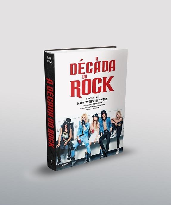 Dez anos do rock'n'roll em fotografias nunca antes publicadas em livro